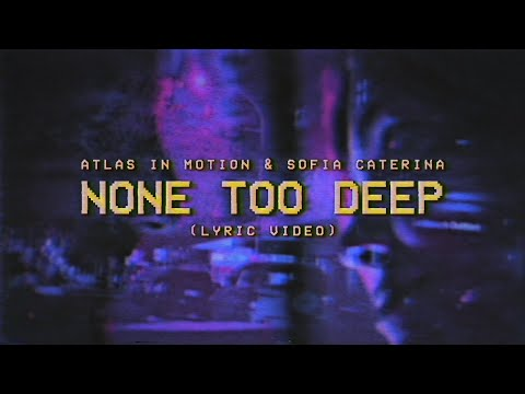 Atlas In Motion – none too deep