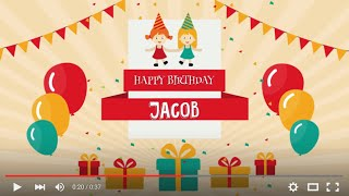 Happy Birthday Jacob, full HD 1080p