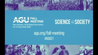 AGU Fall Meeting 2021: We Can't Wait To Host You For Your Hybrid #AGU21 Experience