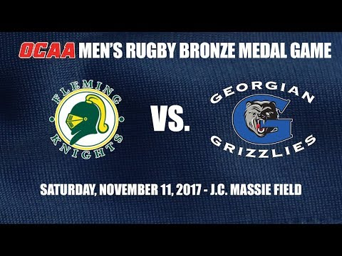 OCAA Men's Rugby Bronze Medal Game: Fleming Knights @ Georgian Grizzlies