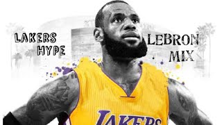 Lebron James Mix - (LAKERS HYPE)