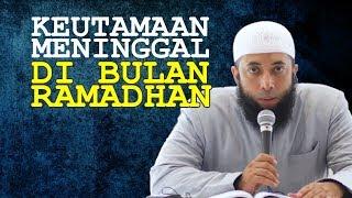 Download Video Keutamaan MENINGGAL di Bulan RAMADHAN | Ustadz Khalid Basalamah MP3 3GP MP4