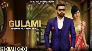 Gulami (गुलामी ) Kd Singh I Sapna Braal I New Haryanvi Dj Song 2019 Mg records Presents