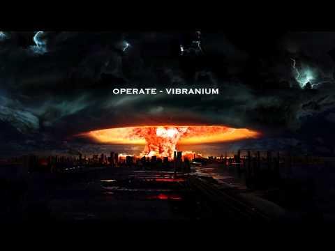 OPERATE - VIBRANIUM