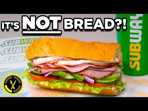 Food Theory: Is Subway Bread ACTUALLY Cake? - The Food Theorists