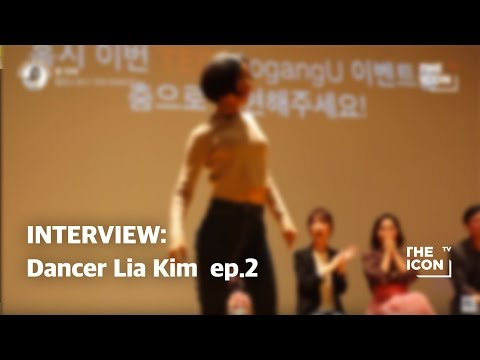 Interview: Dancer Lia Kim ep.2