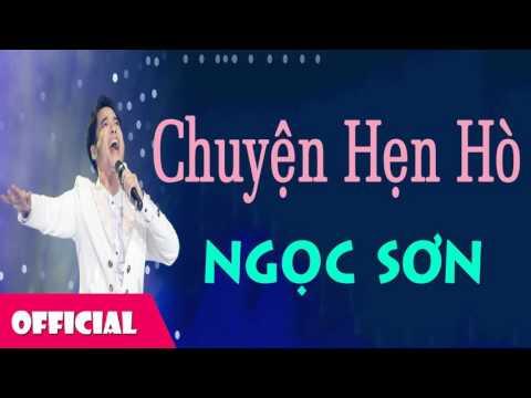 Chuyện Hẹn Hò - Ngọc Sơn [Official Audio]