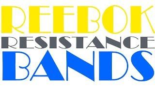 Reebok Resistance Bands