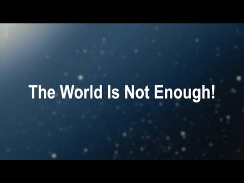 The World Is Not Enough! (New Gospel Song)