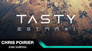 Chris Poirier - Star Surfing [Tasty Release]