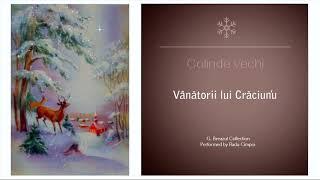 COLINDE VECHI - Vanatorii lui Craciun&#39u - Radu Cimpoi