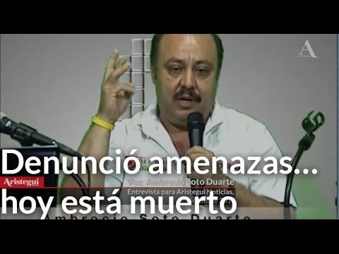 Denunció amenazas… hoy está muerto - Aristegui Noticias