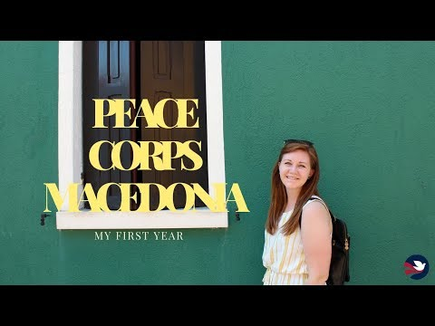Peace Corps Macedonia || My First Year