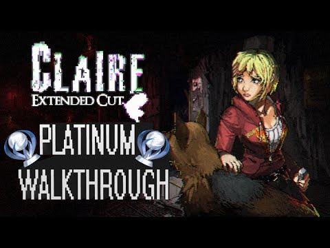 Claire Extended Cut - Platinum Walkthrough - Trophy & Achievement Guide -  All Collectibles
