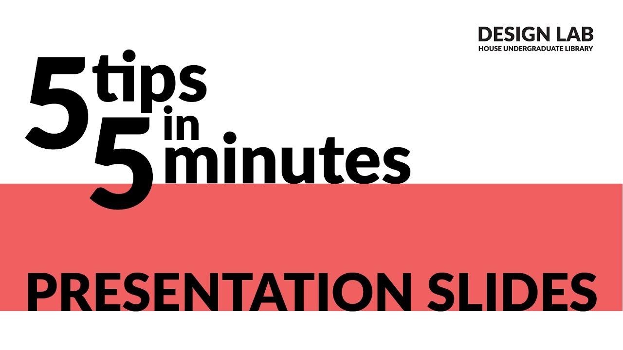 5 Tips in 5 Minutes - Presentations - YouTube