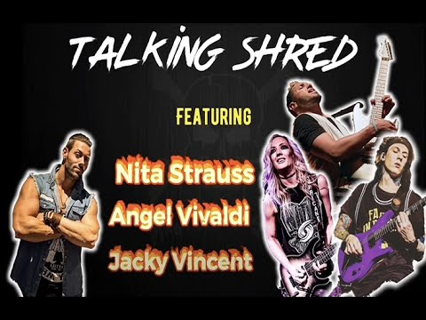 TALKING SHRED WITH NITA STRAUSS, ANGEL VIVALDI AND JACKY VINCENT