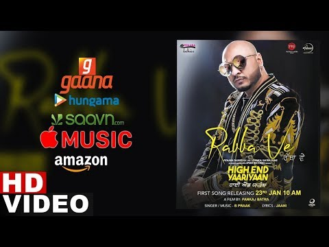 Rabba Ve (Streaming Video) | B Praak | Jaani | High End Yaariyan | Pankaj Batra | New Songs 2019