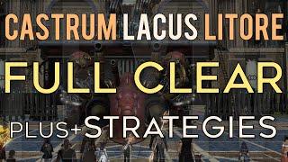 FFXIV - The Battle of Castrum Lacus Litore - Clear Run + Strategies