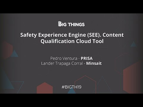Safety Experience Engine (SEE) by Pedro Ventura and Lander Trapaga [Spanish]