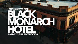 Black Monarch Hotel   Part 1   Paranormal Investigation   Full Episode 4K   S05 E07