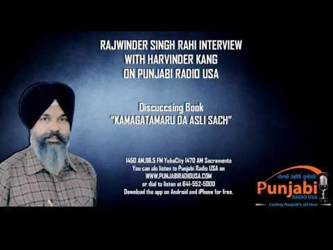 Rajwinder Singh Rahi | Kamagatamaru |  Real Truth Behind| Punjabi Radio Usa