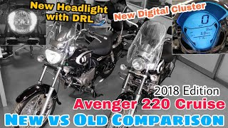 Bajaj Avenger 220 Cruise 2018 Edition vs Old Edition || Side by Side Comparo || New Changes