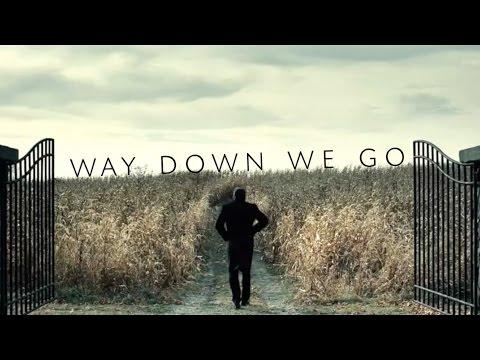 Way Down We Go   Multifandom