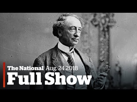 The National for Thursday August 24th: Macdonald Legacy Chal