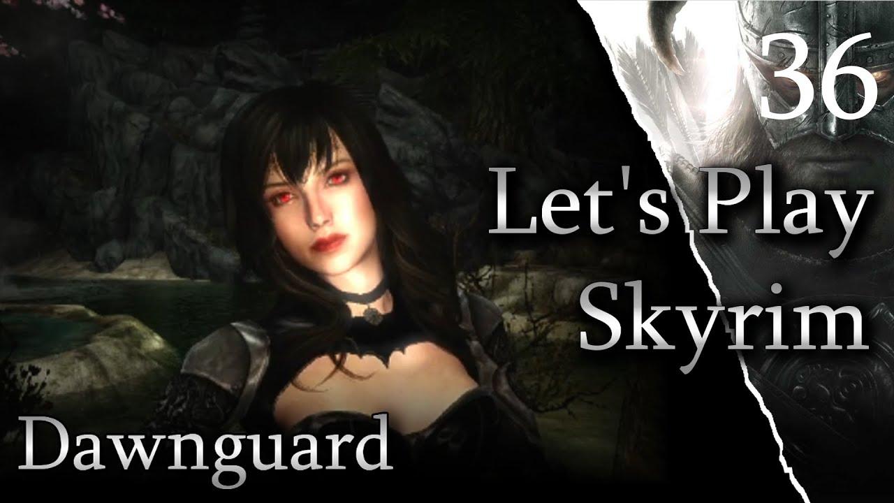 Skyrim - DAWNGUARD  Ep36 Touching Serana and the Sky (GoodGuys)