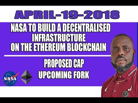 NASA Plans to Build Decentralized Infrastructure on ETH, Proposed Cap, Upcoming Fork. BPtv Episode 8