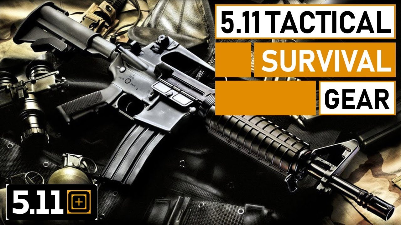 10 Must Have 5.11 Tactical Gears