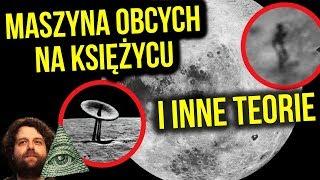 Maszyna Obcych, Bazy UFO, Plan NASA i Inne Teorie Spiskowe o Księżycu