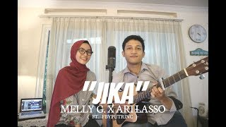 JIKA - MELLY GOESLAW FT.ARI LASSO ( ALDHI COVER FT. FEBY PUTRI ) | FULL VERSION