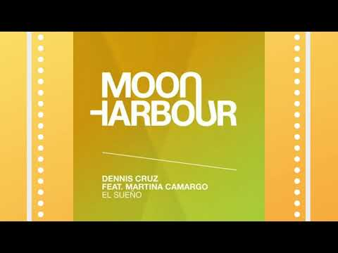 Dennis Cruz - El Sueno Feat. Martina Camargo (Original Mix)