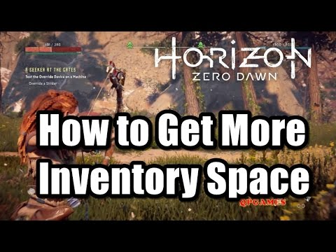 Horizon Zero Dawn How to Get More Inventory Space