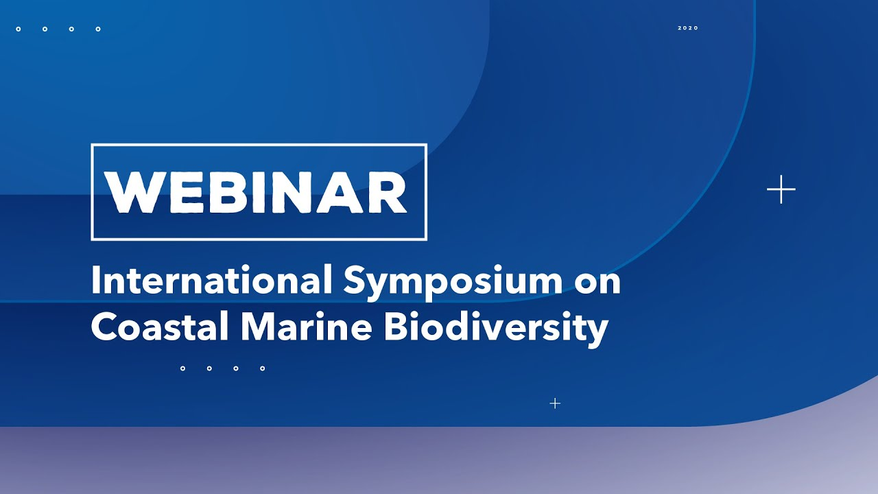 International Symposium on Coastal and Marine Biodiversity (ISCOMBIO) 2020