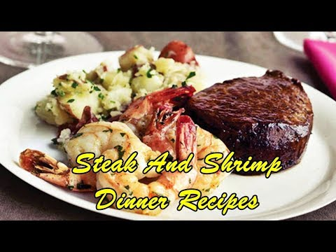Steak And Shrimp Dinner Recipes