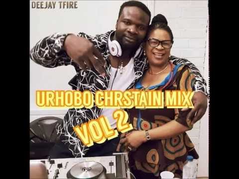 URHOBO CHRISTAIN MIX VOL 2