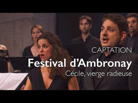 Captation - « Cécile, Vierge Radieuse » | Ensemble Correspondances
