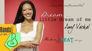 Dream a little dream of me » Amy Vachal ✎ acoustic Instrumental by Trịnh Gia Hưng
