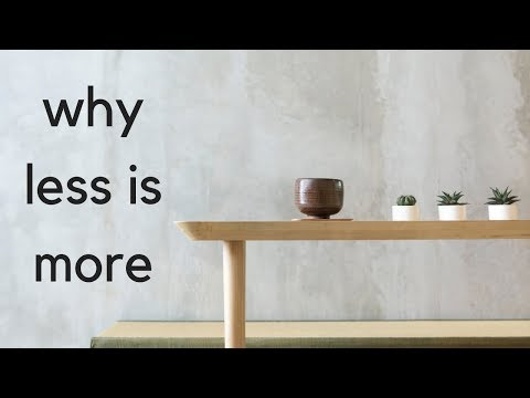 12 Ways that Less is More | Minimalism