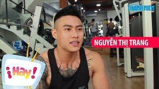 """""""Chàng trai"""" mang tên Nguyễn Thị Trang & Câu chuyện xúc động đằng sau"""