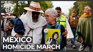 Mexico homicide march: Relatives of deceased protest high murder rate