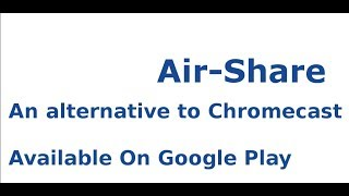 Cast to Browser from Air-Share screenshot 2