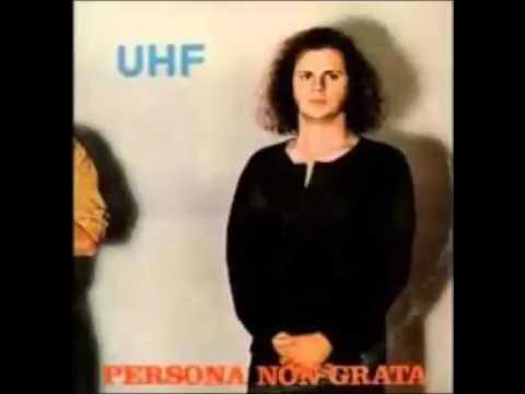 UHF - Persona Non Grata (ALBUM STREAM)