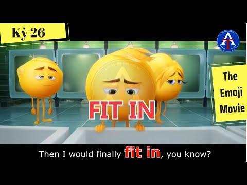 [HỌC IDIOM QUA PHIM] - Fit In (phim The Emoji Movie - Đội quân cảm xúc)