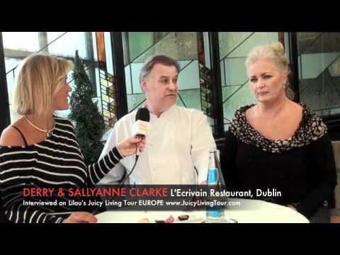 Irish food & passion - DERRY & SALLYANNE CLARKE Chef L'Ecrivain, 1 Star Michelin Restaurant, Dublin