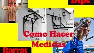 COMO HACER BARRAS DE EJERCICIOS DOBLE PARALELA Y DOMINADAS-MEDIDAS