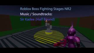Sir Kadee Half Bound - Roblox Boss Fighting Stages NR2 Music/Soundtrack