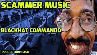 Scammer Music - Blackhat Commando thumbnail
